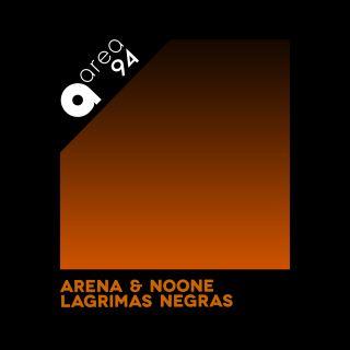 Arena & Noone - Lagrimas Negras (Radio Date: 07-05-2021)
