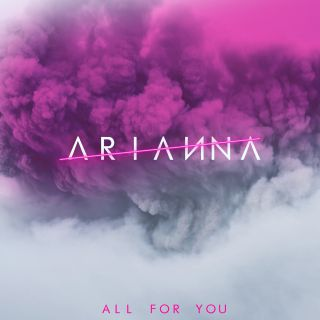 Arianna - All For You (Radio Date: 30-11-2018)