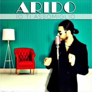 Arido - Io Ti Assomiglio (Radio Date: 20-09-2019)