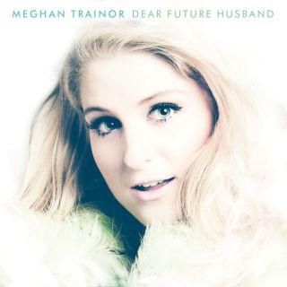 Meghan Trainor - Dear Future Husband (Radio Date: 08-05-2015)