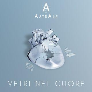 AstrAle - Vetri Nel Cuore (Radio Date: 06-12-2019)