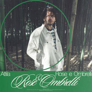 Attila - Rose E Ombrelli (Radio Date: 31-07-2020)