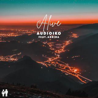 Audioiko - Alive (feat. Abrina) (Radio Date: 14-02-2020)