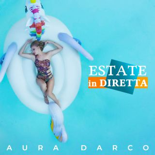 Aura Darco - Estate In Diretta (Radio Date: 23-08-2019)