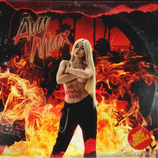 Ava Max - Who's Laughing Now (Radio Date: 18-09-2020)