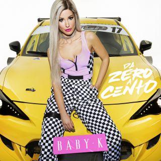 Baby K - Da zero a cento (Radio Date: 22-06-2018)