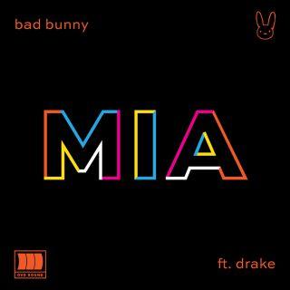 mia Bad Bunny ft. Drake