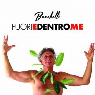 Banchelli - Fuori E Dentro Me (Radio Date: 04-09-2020)