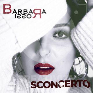 Barbara Rossi - Sconcerto (Radio Date: 22-01-2021)