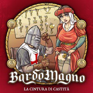 BardoMagno - La Cintura Di Castità (feat. Nicoletta Rosellini) (Radio Date: 14-02-2021)
