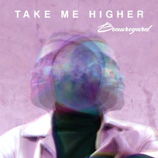 Beauregard - Take Me Higher (Radio Date: 21-02-2020)