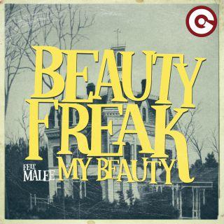 my beauty Beauty Freak feat. MaLee