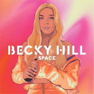 space Becky Hill