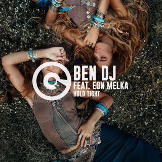 Ben Dj - Hold Tight (feat. Eon Melka) (Radio Date: 16-06-2017)