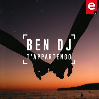 Ben DJ - T'appartengo (Radio Date: 13-12-2019)