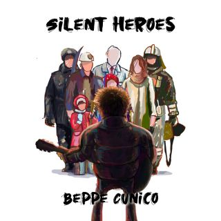 Beppe Cunico - Silent Heroes (Radio Date: 11-09-2020)