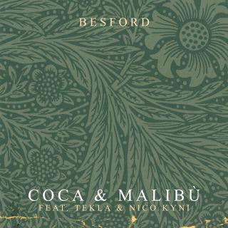 Besford - Coca & malibù (feat. Tekla & Nico Kyni) (Radio Date: 11-10-2019)