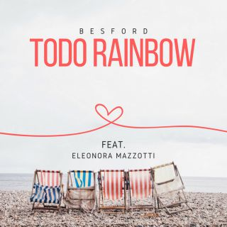 Besford - Todo Rainbow (feat. Eleonora Mazzotti) (Radio Date: 29-06-2018)