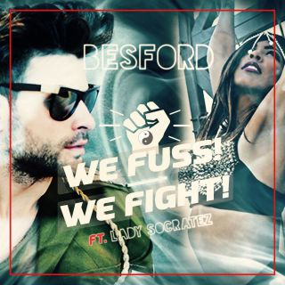 Besford - We Fuss! We fight! (feat. Lady Socratez) (Radio Date: 20-05-2016)