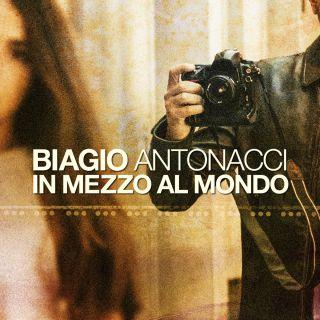 Biagio Antonacci - In mezzo al mondo (Radio Date: 29-09-2017)