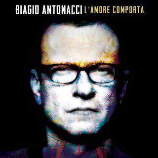 Biagio Antonacci - L'amore comporta (Radio Date: 06-02-2015)