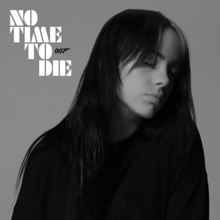 Billie Eilish - No Time To Die (Radio Date: 14-02-2020)