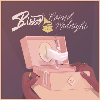 Bisso - 'Round Midnight (Radio Date: 26-10-2019)