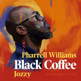 Black Coffee - 10 Missed Calls (feat. Pharrell Williams & Jozzy) (Radio Date: 20-11-2020)