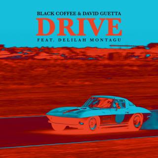 drive Black Coffe & David Guetta feat. Delilah Montagu