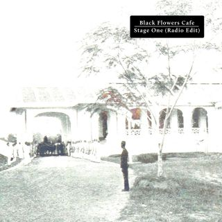 Black Flowers Cafe - Stage One (Radio Date: 20-05-2020)