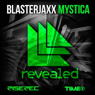 Blasterjaxx - Mystica (Radio Date: 28-02-2014)