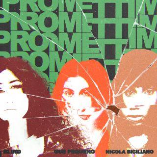 Promettimi, di Blind, Guè Pequeno & Nicola Siciliano