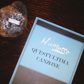 Blumosso - Quest'ultima Canzone (Radio Date: 29-11-2019)