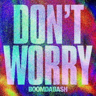 Boomdabash - Don't Worry (Radio Date: 13-11-2020)