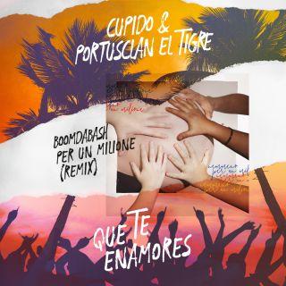 Boomdabash - Que Te Enamores (feat. Cupido & Portusclan El Tigre) (Per un milione Remix) (Radio Date: 19-04-2019)
