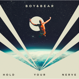 Boy & Bear - Hold Your Nerve (Radio Date: 09-06-2019)