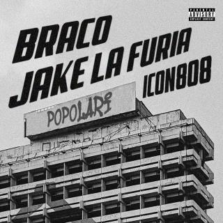 Popolari (feat. Jake La Furia & Icon808), di Braco