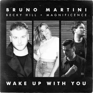 Wake Up With You, di Bruno Martini, Becky Hill & Magnificence