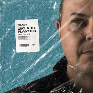 Brusco - Isola Di Plastica (Radio Date: 15-01-2021)