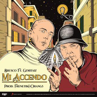 Mi accendo (feat. Gemitaiz), di Brusco