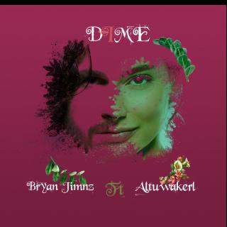 Bryan Jimnz - Dime (feat. Altuwakerl) (Radio Date: 27-03-2020)