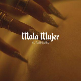 C. Tangana - Mala Mujer (Radio Date: 06-10-2017)