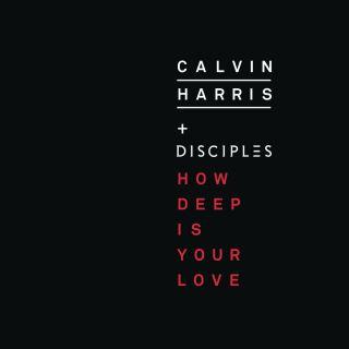 Calvin Harris & Disciples - How Deep Is Your Love (Radio Date: 17-07-2015)