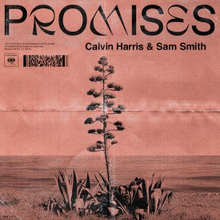 Calvin Harris, Sam Smith - Promises (Radio Date: 31-08-2018)