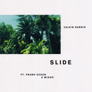 Calvin Harris - Slide (feat. Frank Ocean & Migos) (Radio Date: 03-03-2017)