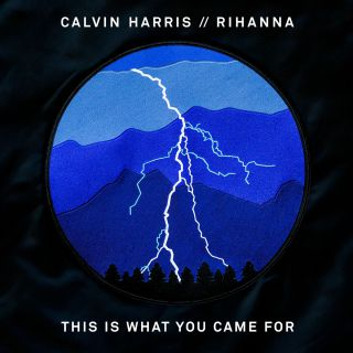 Calvin Harris - This Is What You Came For (feat. Rihanna) (Remixes) (Radio Date: 20-06-2016)