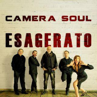 Camera Soul - Esagerato (Radio Date: 30-04-2021)