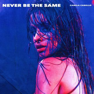 Camila Cabello - Never Be the Same (Radio Date: 13-04-2018)