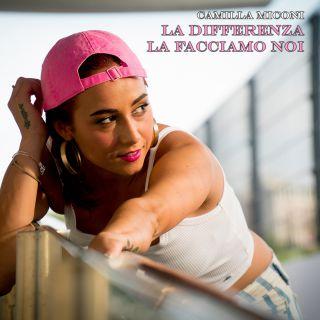 Camilla Miconi - La differenza la facciamo noi (Radio Date: 29-11-2019)