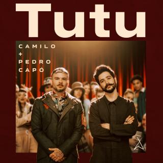Camilo, Pedro Capò - Tutu (Radio Date: 20-09-2019)